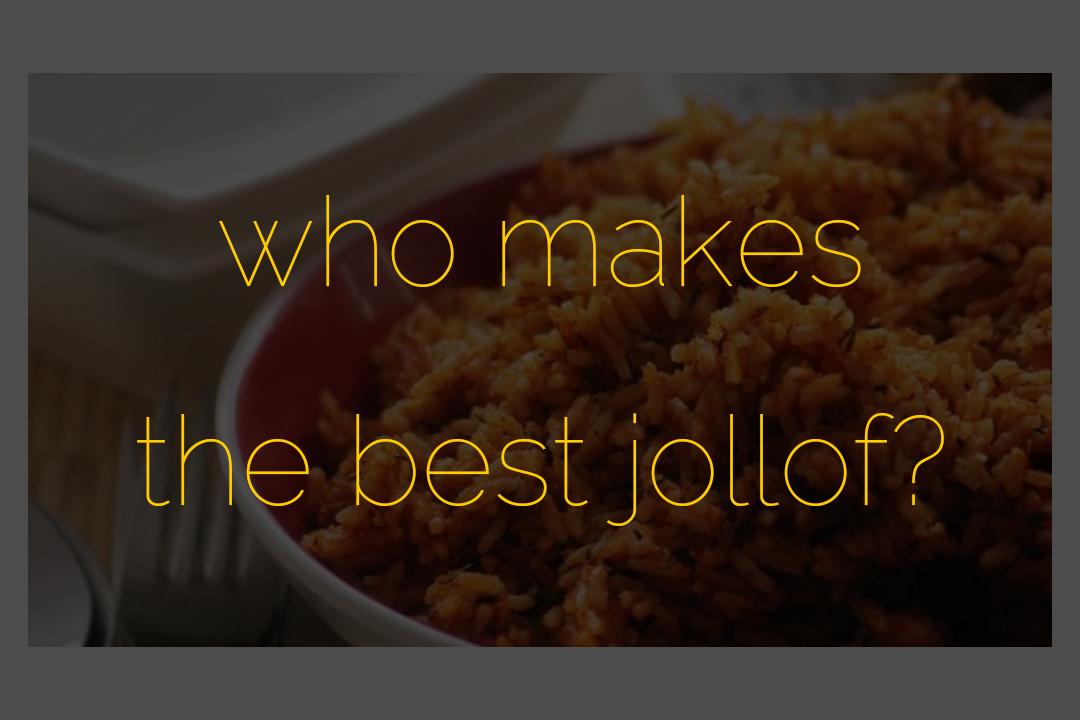 Jollof Rice Survey